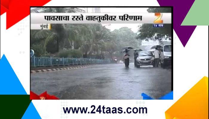 मुंबईत पावसाचा जोर, मध्य-हार्बर लेट, ट्रॅफिक जॅम