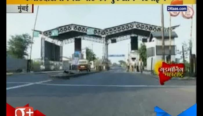 Mumbai | Toll Naka Contractor Wants Damage Repayment Of 3 Weeks
