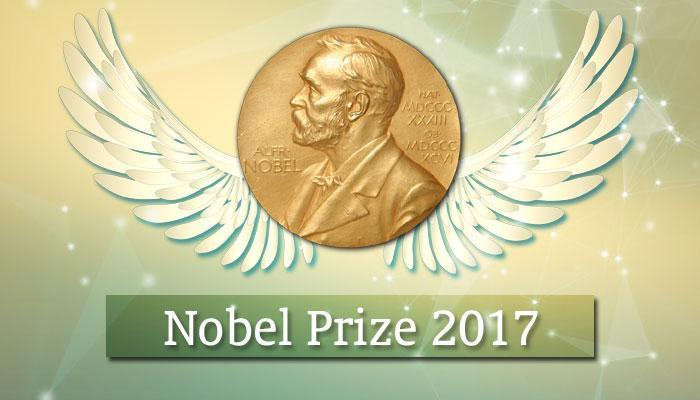 ... हे आहेत २०१७ चे नोबेल पुरस्कार विजेते
